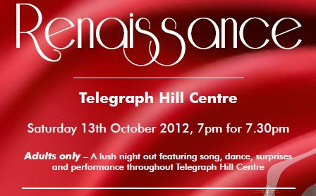 Renaissance - A Revue to Celebrate 40 years of Telegraph Hill Centre
