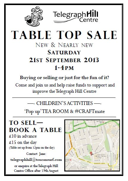 Table Top Sale - Telegraph Hill Centre 21st September 2013