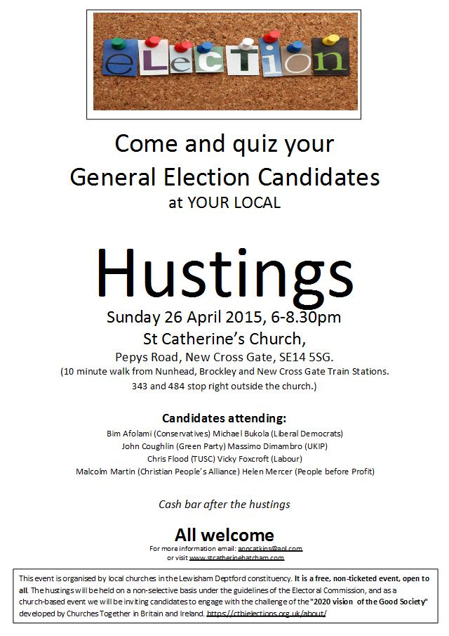 Hustings at St Catherine's Church Hatcham 26 April 6-8.30pm