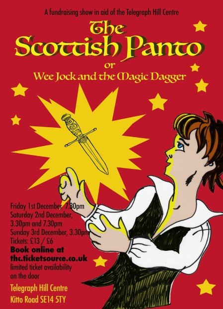 Telegraph Hill Panto - The Scottish Panto (or Wee Jock and the Magic Dagger)